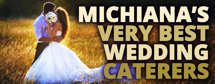 Michiana's Very Best Wedding Caterers