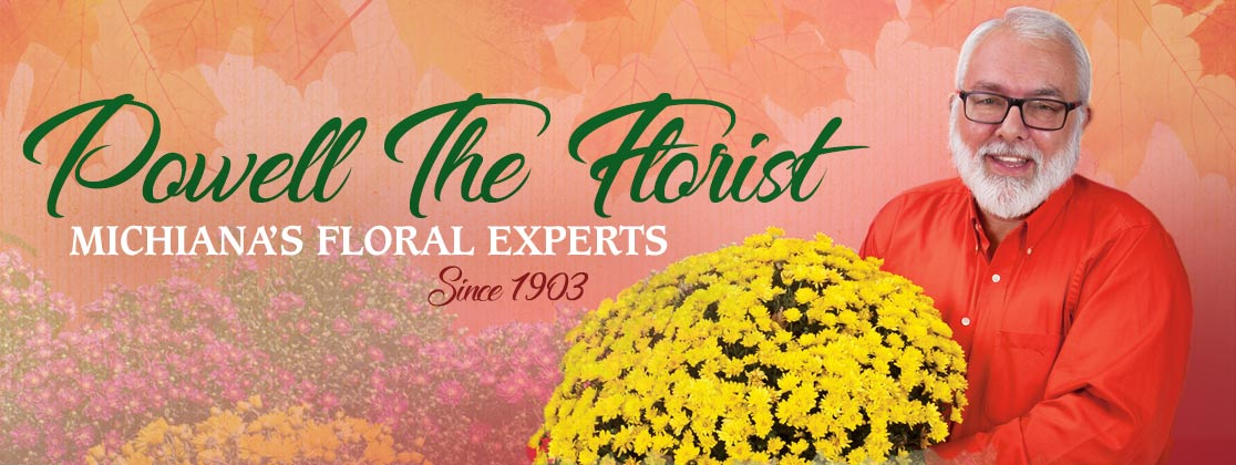 Powell The Florist in Mishawaka, Indiana is the area's floral experts, in business since 1903
