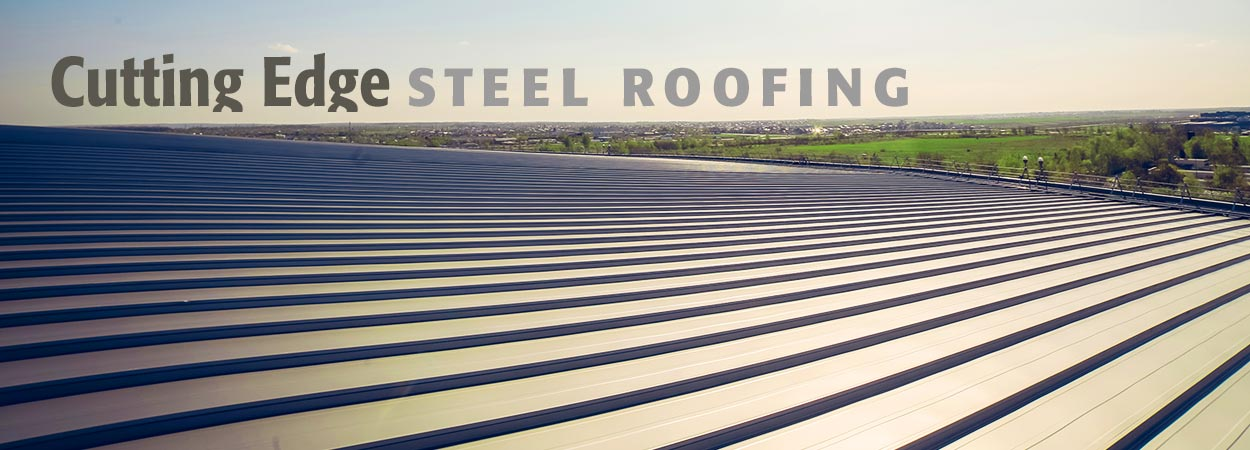 Cutting Edge Steel Roofing