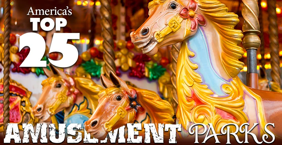top 25 amusement parks in america