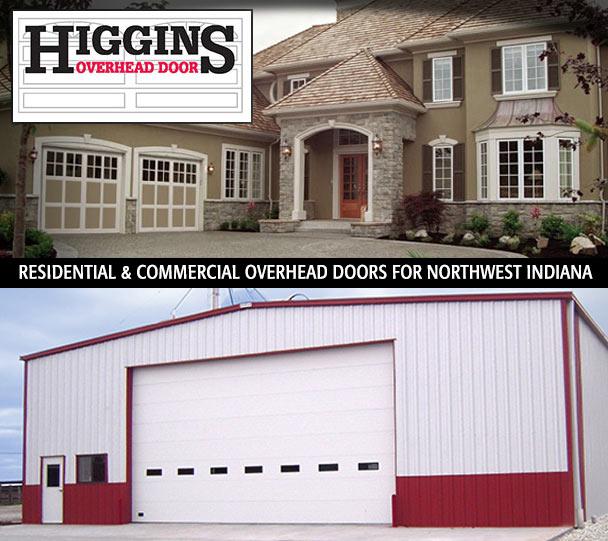 Higgins Overhead Doorat Door We Provide S Service And Installation For All Your Garage Needs Throughout Northwest Indiana