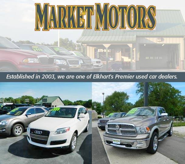 Market Motorselished In 2003 We Pride Ourselves On Being One Of Elkhart S Premier Used Car Dealers Offering The Best Customer Service And That