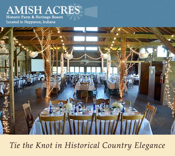 AMISH ACRES After Nearly 50 Years Of Serving Our Award Winning Threshers  Dinner And A Decade Of Fine Dining In The Barn Loft Grill, We Are Now  Bringing The ...