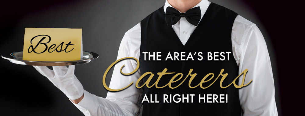 The Best Caterer For You!