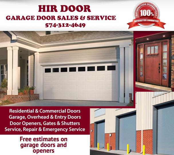 HIR DOORHIR Door Has Been Providing Quality Residential And Commercial Garage  Door Installations, Garage Door Repair, And Garage Door Openers In  Michiana, ...
