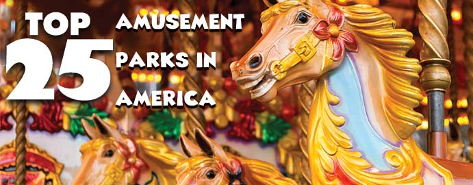 Best Amusement Parks In America