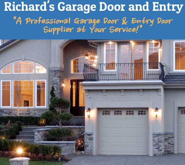 RICHARDu0027S GARAGE DOOR AND ENTRYRichardu0027s Garage Door And Entry Provides You  With The Top Quality Garage Door Repair Services That You Deserve.